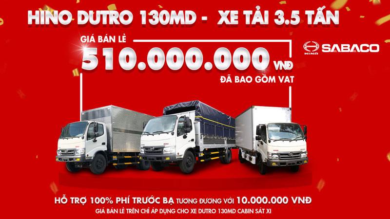 Mua xe tải Hino ĐƯỢC HỖ TRỢ 100% PHÍ TRƯỚC BẠ CHO XE HINO DUTRO 130MD